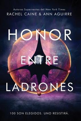 Resultado de imagen de Honor entre ladrones (primera parte de la saga), Rachel Caine, Ann Aguirre