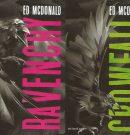 Las continuaciones de BLACKWING de Ed McDonald, RAVENCRY y CROWFALL, serán publicadas por Minotauro